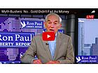 Gold Has Never Failed as Money Throughout History - Ron Paul