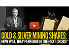 How Will Mining Shares Perform in the Next Crisis?
