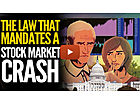 The Catastrophic Law That Mandates A Stock Market Crash