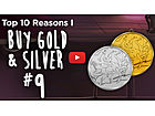 Top Ten Reasons I Buy Gold & Silver [#9] - What Comes After Trillion?