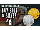 Top Ten Reasons I Buy Gold & Silver [#8] - We Will Have a New World Monetary System By 2020