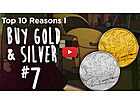 Top Ten Reasons I Buy Gold & Silver [#7] - These Assets Come With a Guarantee