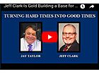 Jeff Clark:  Gold Building a Base, Is Something Big Coming?