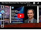 John Rubino: Unsustainable  - the Tipping Point Has Arrived