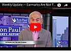 Dr. Ron Paul on Financial Earmarks Are Not The Problem
