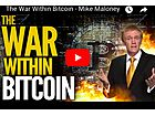 The War Within Bitcoin - Mike Maloney