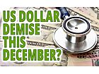 "The Morgan Report: ""US Dollar Demise This December?"""