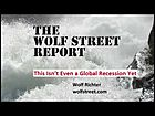 "Wolf Richter: ""This Isn't Even a Global Recession Yet"""