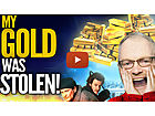 My Gold Was Stolen!