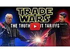 Trade Wars: The Truth About Tariffs