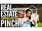 Real Estate Flippers Feel The Pinch