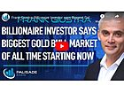 Frank Giustra: Biggest Gold Bull Market of All Time Starting Now