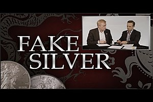 Special Report - How to Avoid Fake Silver & Counterfeit Gold Products