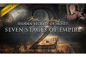 The 7 Stages of Empire (HSOM Ep. 2 with Mike Maloney)
