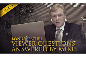 Episode 1 - Bonus 3 Video - Viewers' Questions Answered by Mike