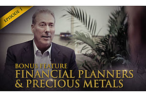 See full story: HSOM Episode 1 Bonus Feature: Financial Planners and Precious Metals