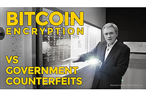 See full story: HSOM Episode 5 Bonus Feature: Bitcoin Encryption vs. Government Counterfeits
