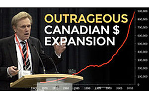 OUTRAGEOUS - Canadian Currency Expansion Dwarfs USA
