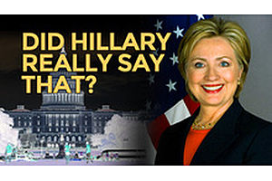 Did Hillary Really Say That?