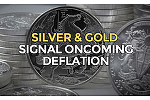 Silver & Gold Signal Oncoming Deflation?