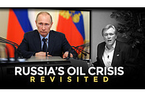 Russia's Oil Crisis Revisited