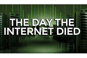 The Day The Internet Died