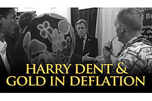 Harry Dent & Gold In Deflation