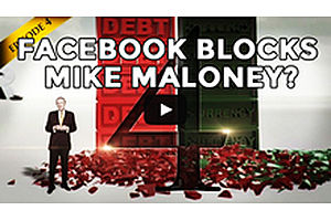 Facebook Blocks Mike Maloney Video?