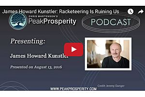 Racketeering Is Ruining Us - James Howard Kunstler