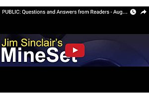 Gold and Silver Questions & Answers from Readers - Jim Sinclair, Bill Holter