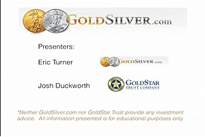 GoldSilver & GoldStar Trust IRA Webinar  May 20, 2015