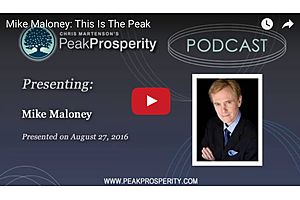 Mike Maloney - This Is The Peak