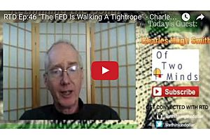 'The Fed Is Walking A Tightrope' – Charles Hugh Smith