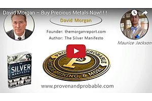 David Morgan – Buy Precious Metals Now! ! !