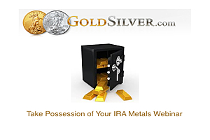 Take Possession of IRA Metals Webinar July 22, 2015