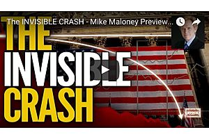 The Invisible Crash – Mike Maloney Previews Episode 7