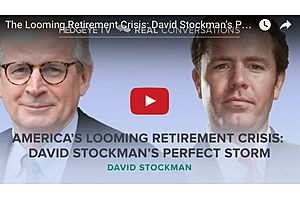 The Looming Retirement Crisis: David Stockman's Perfect Storm