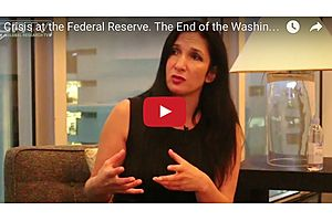 Crisis at the Federal Reserve. The End of the Washington Consensus?
