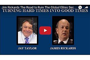 Jim Rickards: The Road to Ruin