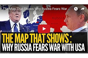 The Map That Shows Why Russia Fears War With USA