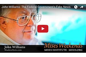 John Williams of Shadow Stats: The Federal Government's Fake News