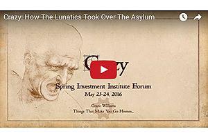 Crazy: How The Lunatics Took Over The Asylum - Grant Williams
