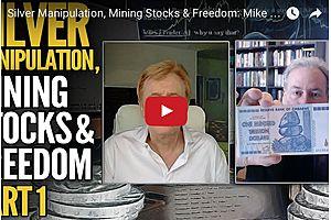 Silver Manipulation, Mining Stocks & Freedom