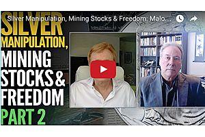 Silver Manipulation, Mining Stocks & Freedom: Maloney & Morgan (Pt 2)