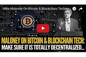 Mike Maloney On Bitcoin & Blockchain Technology