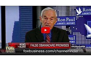 Ron Paul ~ False Obamacare Promises
