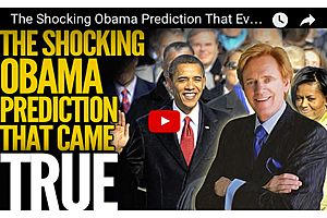 The Shocking Obama Prediction That Everyone Missed, but Came True