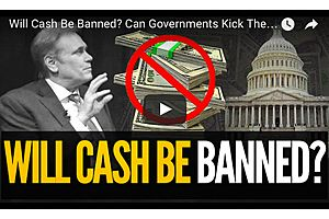 Will Cash Be Banned? Can Governments Kick the Can down the Road?