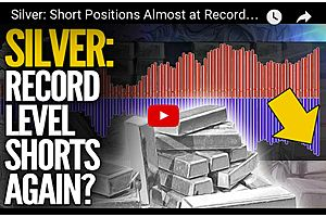 Silver: Short Positions Almost at Record Highs Again... Mike Maloney