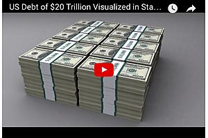 Visualized: US Debt of $20 Trillion in Stacks of $100.00 bills